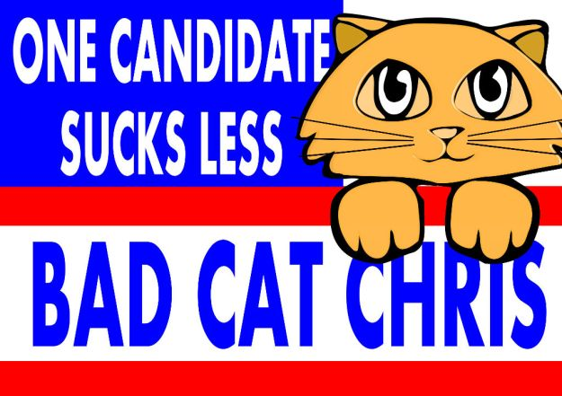 bad-cat-chris-for-president